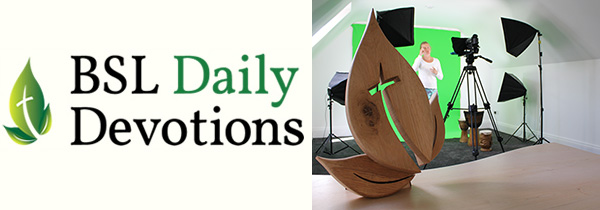 BSL Daily Devotions studio